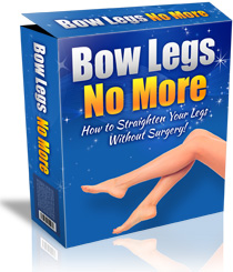 Bow Legs No More ™